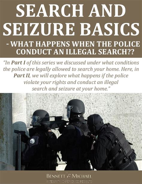 Illegal Search And Seizure Search And Seizure Basics What Happens When The Conduct An I