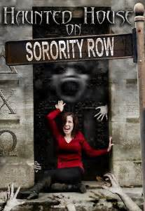 the house on sorority row there s a haunted house on sorority row dread central