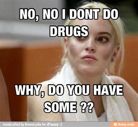 Funny Drug Memes - celebrity memes