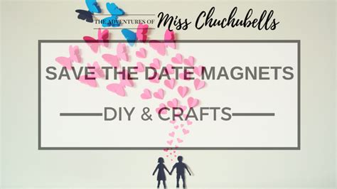 Diy Save The Date Magnets Template by Diy Project Save The Date Magnets The Adventures Of