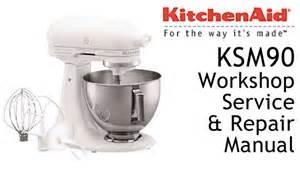 kitchenaid ksm90 workshop service repair manual