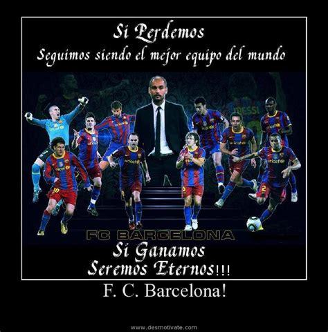 imagenes locas del barcelona f c barcelona desmotivate com frases y pensamientos