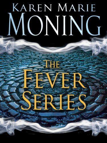 shadowfever fever series book 5 148 quot moning quot books found quot fever 07 burned