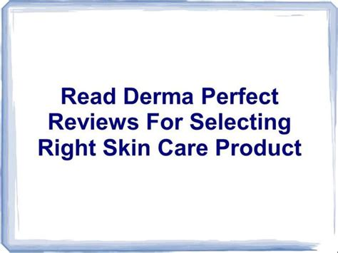 Skin Care Products Derma Poise Review by Read Derma Reviews For Selecting Right Skin Care