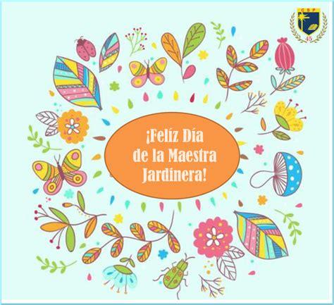 soluciones para las maestras jardineras imagenes para el 25 de mayo 28 de mayo d 237 a de los jardines de infantes y la maestra
