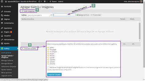 tutorial wordpress desde 0 nextgen gallery el plugin para crear galer 237 as de im 225 genes