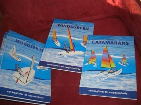 zeilboot voor beginners zeilen windsurfen catamarans zwaardboten beginners tot