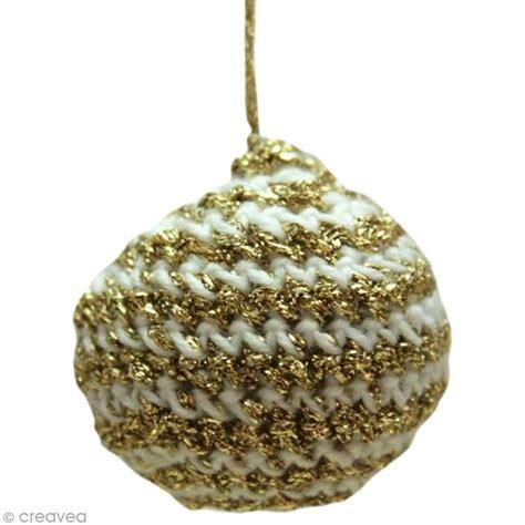 Fabriquer Boule De Noel by Fabriquer Des Boules De Noel Au Crochet Id 233 Es Et