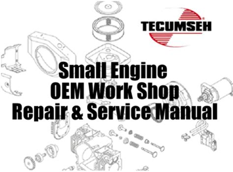 service manual small engine repair manuals free download tecumseh small engine master service repair manual set download