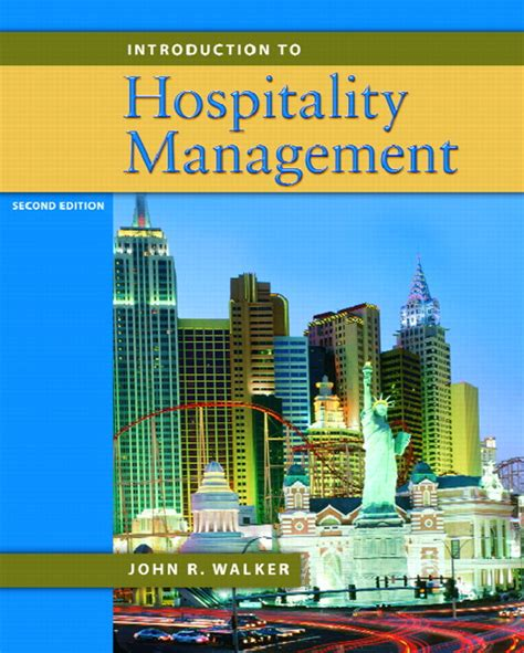 Mba In International Hospitality And Tourism Management by Walker Introduction To Hospitality Management Pearson