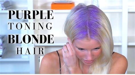 the best toning shoo for blondes youtube purple toning treatment on blonde hair brightening