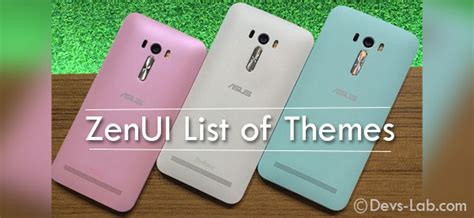 3rd party themes zenfone 2 list of all asus zenfone zenui official third party themes