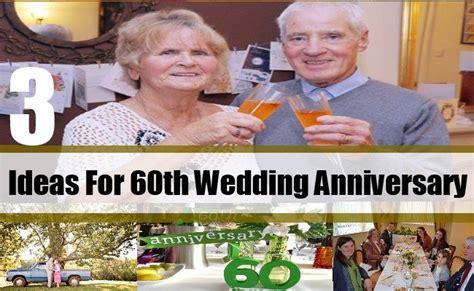 60th Wedding Anniversary Reception Ideas by Ideas For 60th Wedding Anniversary How To Celebrate 60th