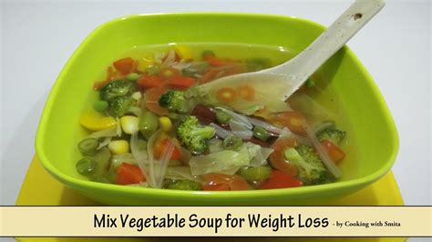 vegetables for weight loss mix vegetable soup for weight loss recipe in by