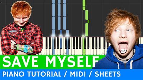 ed sheeran save myself legendado chords chordify ed sheeran save myself easy piano tutorial chords