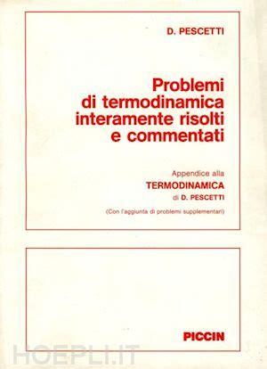 libreria piccin problemi di termodinamica pescetti decio piccin nuova
