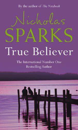 true believer true believer nicholas sparks fiction book product