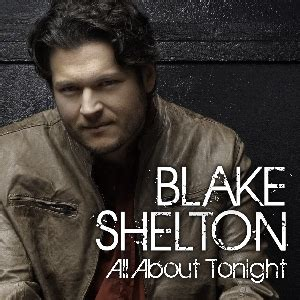 shelton all about tonight all about tonight shelton song