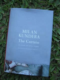 milan kundera the curtain kafka na praia the curtain kundera