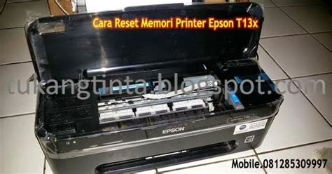 cara reset printer epson t13x infus pusat modifikasi printer infus cara reset memori printer
