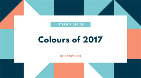 colour trends colour trends in 2017 aiff