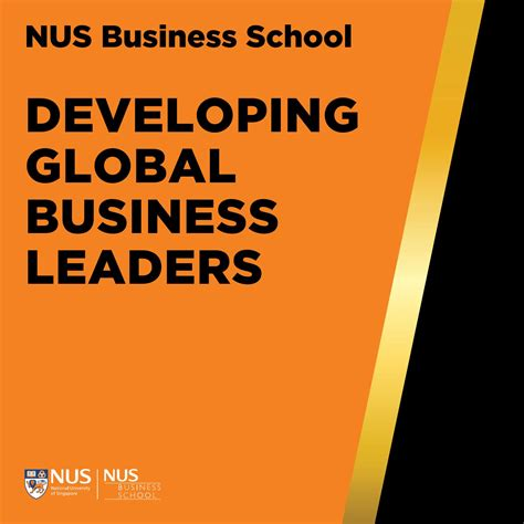 Mba Develop Business Peopel by Nus Business School Developing Global Business Leaders By