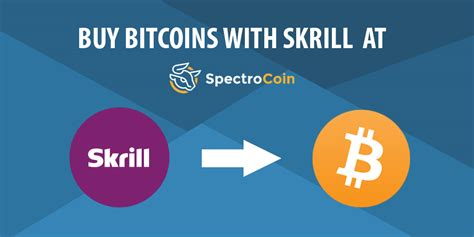 bitcoin buy how to buy bitcoins with skrill