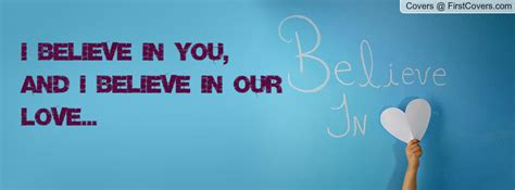 I Believe In You believe in you quotes quotesgram
