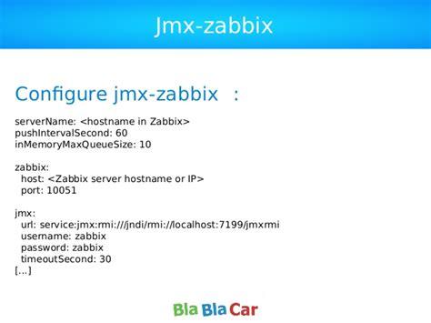 zabbix jmx tutorial zabbix at blablacar paris monitoring meetup 1