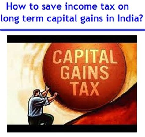 how to save income tax on long term capital gains
