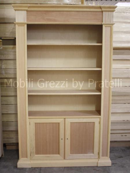 librerie legno grezzo librerie grezze libreria grezza colonna con 2 ante