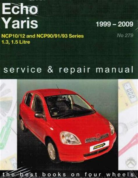 toyota echo yaris 1999 2009 gregorys service repair manual workshop car manuals repair books