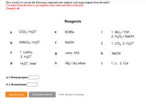 the table used solved how would you convert the following compounds into