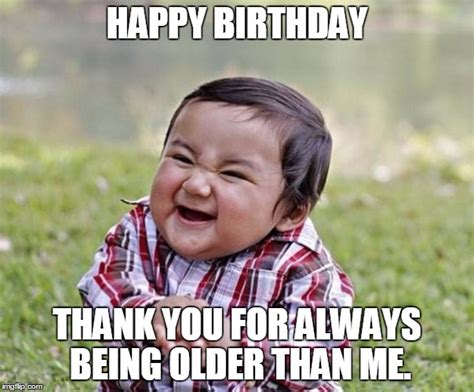 Birthday Memes For Sister - birthday meme funny birthday meme for friends brother