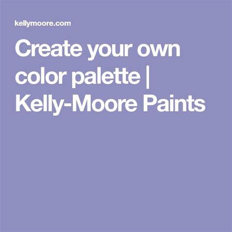 create your own color palette best 25 paints ideas on