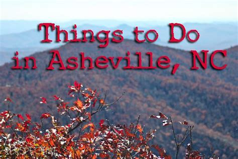 things to do in nc things to do in asheville nc