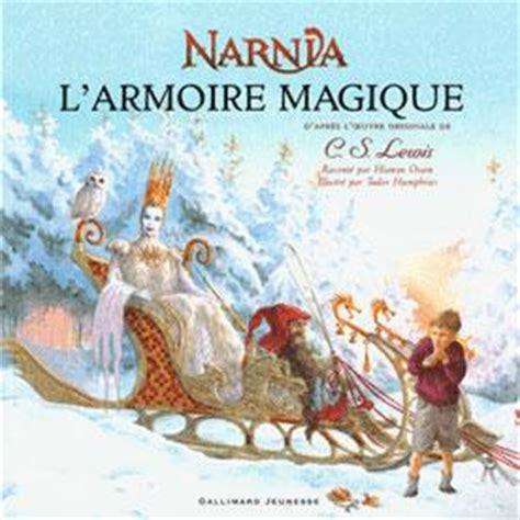 L Armoire Magique by Les Chroniques De Narnia L Armoire Magique Clive