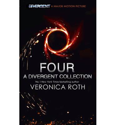 divergent divergent series 1 by veronica roth four a divergent collection