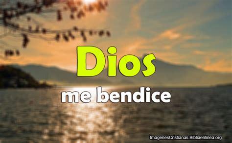 Imagenes De Dios Me Bendice   im 225 genes cristianas dios me bendice imagenes cristianas