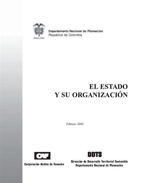 el estado y la 8420659894 organizaci 243 n del estado colombiano
