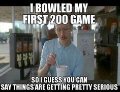 Funny Bowling Memes - 1000 images about bowling humor on pinterest bowling