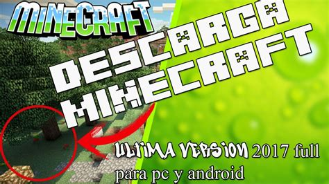 minecraft version apk descarga minecraft ultima version 2017 para pc errores y apk android