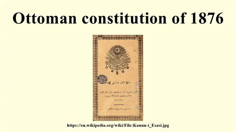 Ottoman Constitution Of 1876 Ottoman Constitution Of