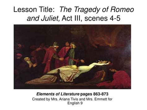 themes in romeo and juliet act 4 scene 5 ppt lesson title the tragedy of romeo and juliet act