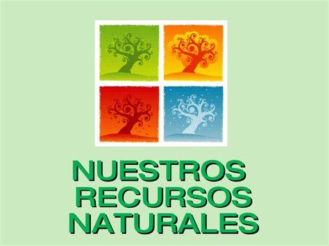 imagenes recursos naturales para imprimir nuestros recursos naturales proyecto