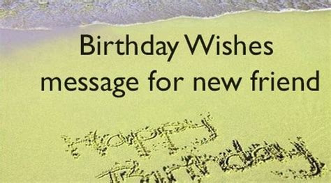 birthday wishes message for new friend