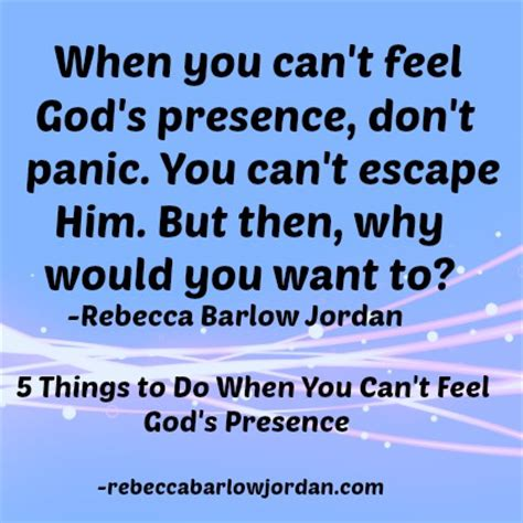 10 Things You Wish To But Cant by 5 Things To Do When You Can T Feel God S Presence