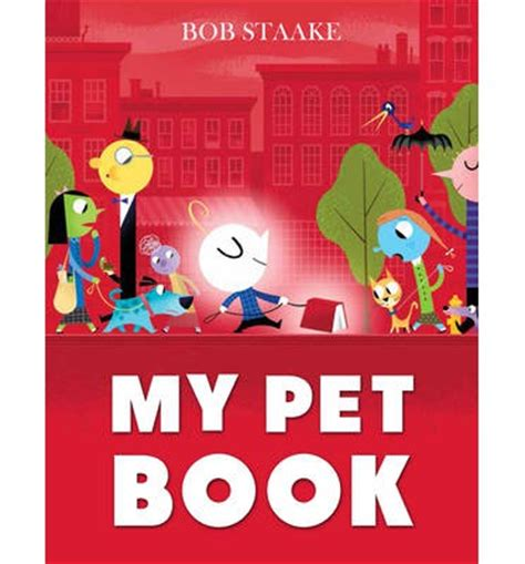 Playgro My Pets Book my pet book bob staake 9781783442317