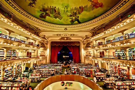 libreria dias entre las librer 237 as m 225 s bonitas mundo el ateneo grand