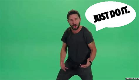 Just Do It Meme - just do it memes com